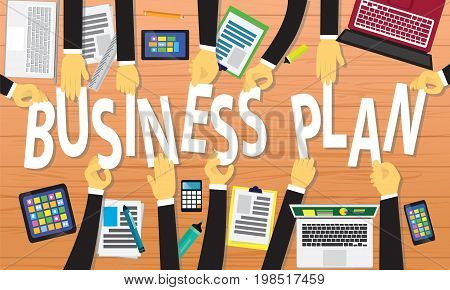 Vector illustration. Top view business plan concept. Working desk from above view with businessmen hands holding letter to make business plan words. Symbol of process planning strategy goals team work future success