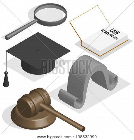 The judge set. Loupe gavel wig book and graduation cap on a white background. 3D isometric style vector illustration.