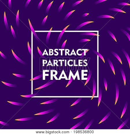 Abstract particles frame gradient. Square frame on a violet background with a bright swirling gradient for illustrators and designers. Abstract square frame gradient vector illustration