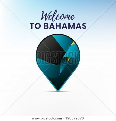 Flag of Bahamas in shape of map pointer or marker. Welcome to Bahamas. Vector illustration.