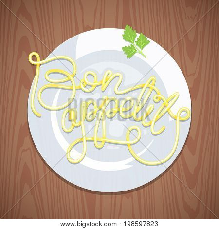 Hand lettering noodles Bon appetit. Vermicelli in the form of letters in plate on wooden table