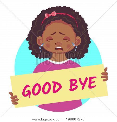 Good bye banner. African or Afro-American girl holding poster - Good bye. Vector Illustration