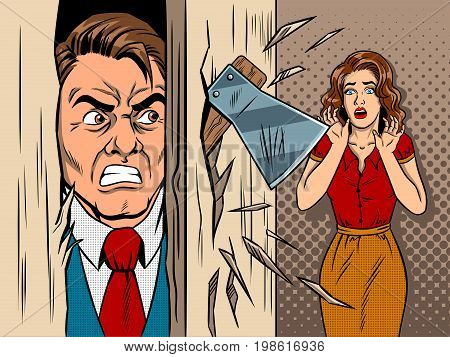 Man breaking the door by axe comic book pop art retro style vector illustration. Scene from the movie. Maniac and victim. Violence in family