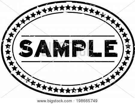 Grunge black sample oval rubber seal stamp on white background