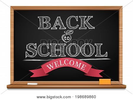 Back to school background. Black chalkboard. Chalk on a blackboard. Welcome. Back to school. Vector illustration