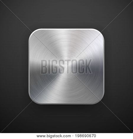 Metal blank app icon, technology button template with brushed texture, chrome, silver, steel, realistic shadow and black background for web sites, interfaces, UI, applications, apps. Vector.