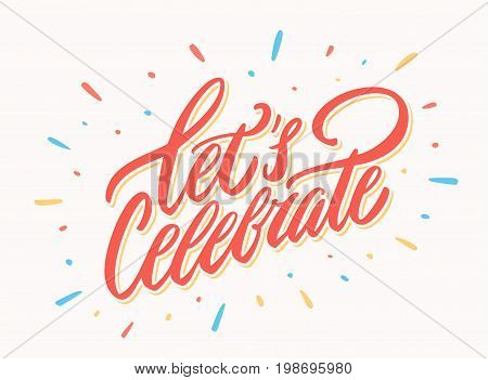 Let's celebrate banner. Vector lettering. Vector hand drawn illustration.