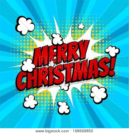 New year, Merry Christmas. Speech comic bubble text halftone blue yellow background. Pop art style vector illustration. Holiday burst expression pop-art bubble cloud. Funny boom comics book.