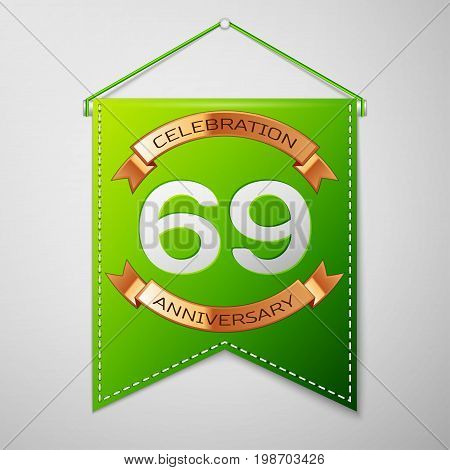 Realistic Green pennant with inscription Sixty nine Years Anniversary Celebration Design on grey background. Golden ribbon. Colorful template elements for your birthday party. Vector illustration
