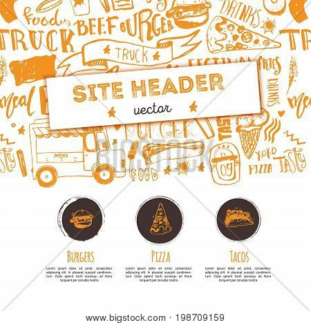 Junk food restaurant vector site header template. Festival promotion design with lettering and icons. Food truck doodle hand drawn sketch.