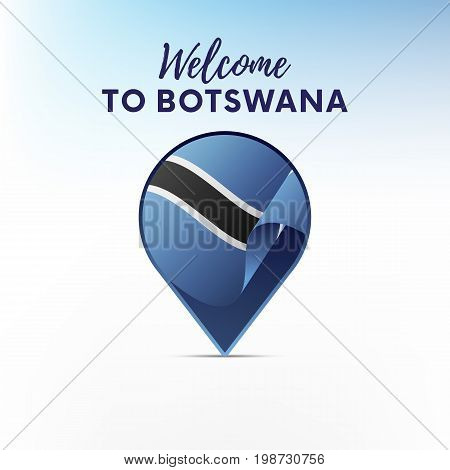 Flag of Botswana in shape of map pointer or marker. Welcome to Botswana. Vector illustration.