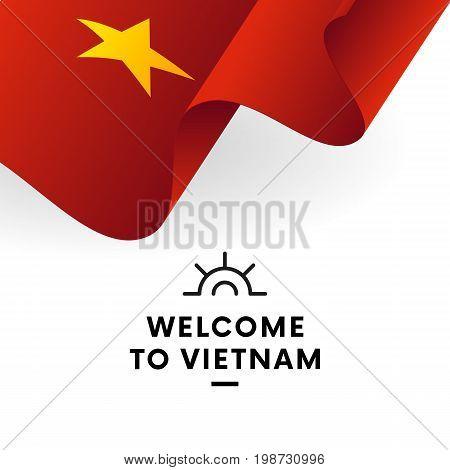 Welcome to Vietnam. Vietnam flag. Patriotic design. Vector illustration.