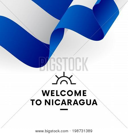 Welcome to Nicaragua. Nicaragua flag. Patriotic design. Vector illustration.