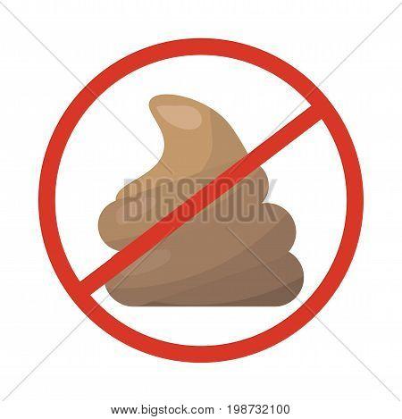 No dog pooping or animal poop not allowed sign. No pet poo symbol.
