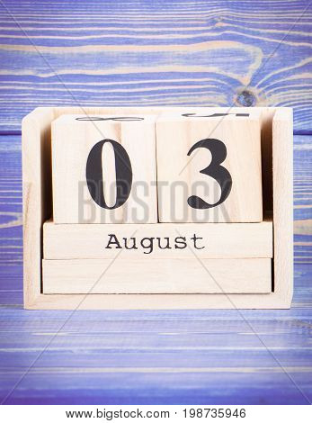 August 3Rd. Date Of 3 August On Wooden Cube Calendar