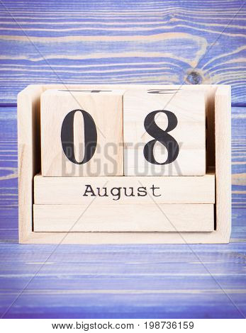 August 8Th. Date Of 8 August On Wooden Cube Calendar