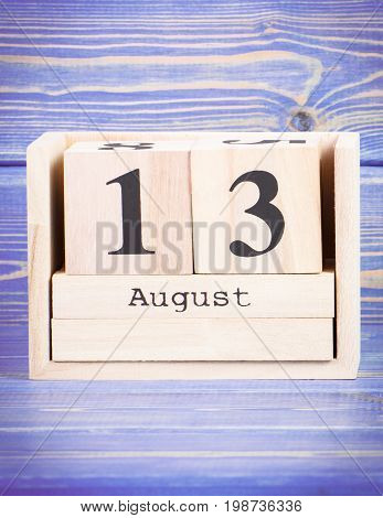 August 13Th. Date Of 13 August On Wooden Cube Calendar