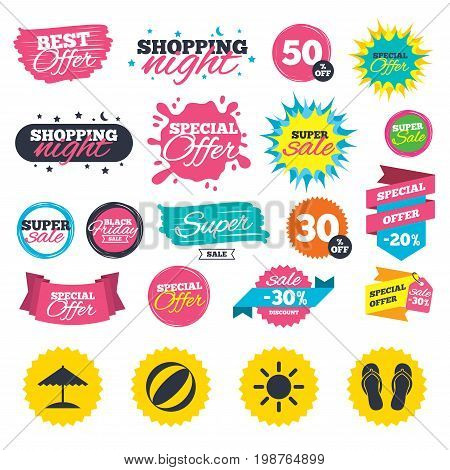 Sale shopping banners. Beach holidays icons. Ball, umbrella and flip-flops sandals signs. Summer sun symbol. Web badges, splash and stickers. Best offer. Vector