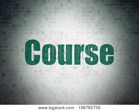 Education concept: Painted green word Course on Digital Data Paper background
