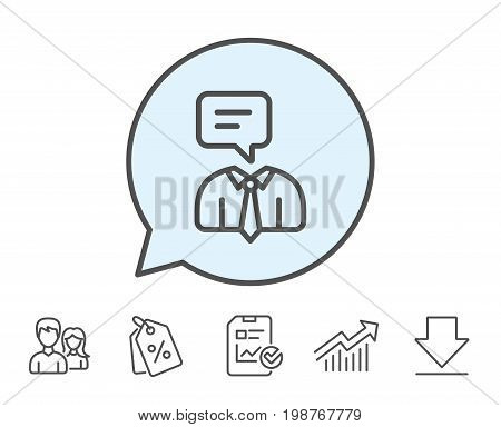 Human talking line icon. Conversation sign. Communication speech bubble symbol. Report, Sale Coupons and Chart line signs. Download, Group icons. Editable stroke. Vector
