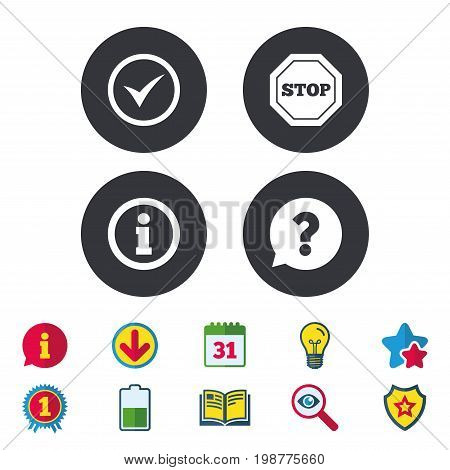 Information icons. Stop prohibition and question FAQ mark speech bubble signs. Approved check mark symbol. Calendar, Information and Download signs. Stars, Award and Book icons. Vector