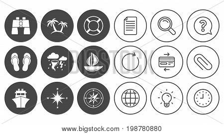 Cruise trip, ship and yacht icons. Travel, lifebuoy and palm trees signs. Binoculars, windrose and storm symbols. Document, Globe and Clock line signs. Lamp, Magnifier and Paper clip icons. Vector