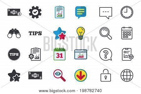 Tips icons. Cash with coin money symbol. Star sign. Chat, Report and Calendar signs. Stars, Statistics and Download icons. Question, Clock and Globe. Vector