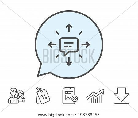 Conversation line icon. Chat Messages or SMS sign. Communication symbol. Report, Sale Coupons and Chart line signs. Download, Group icons. Editable stroke. Vector