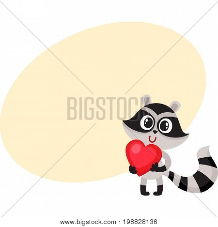 Cute raccoon character holding big red heart, sy, bol of love, cartoon vector illustration with space for text. Funny little raccoon with big red heart, front view, full length portrait