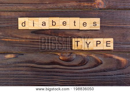 diabetes type text word made with wood blocks. Concept Diabetes Prevention