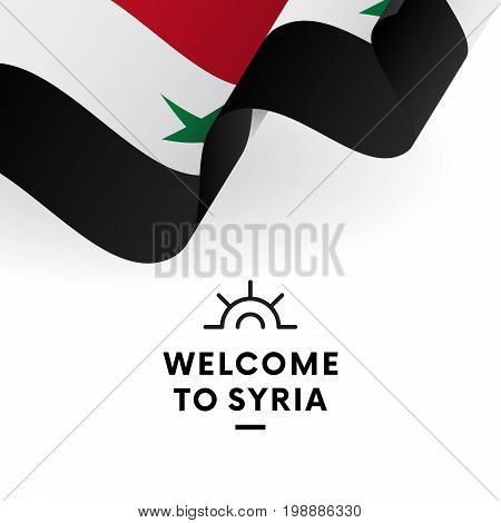 Welcome to Syria. Syria flag. Patriotic design. Vector illustration.