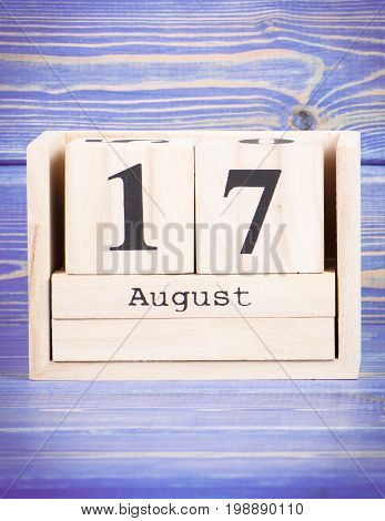 August 17Th. Date Of 17 August On Wooden Cube Calendar