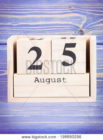 August 25Th. Date Of 25 August On Wooden Cube Calendar