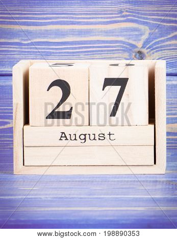 August 27Th. Date Of 27 August On Wooden Cube Calendar