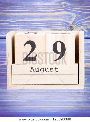 August 29Th. Date Of 29 August On Wooden Cube Calendar