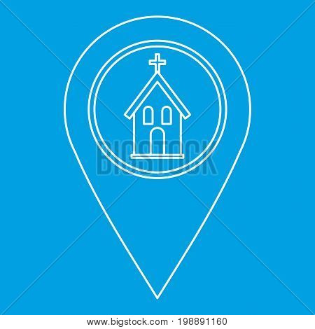 Geo tag with church symbol icon blue outline style isolated vector illustration. Thin line sign