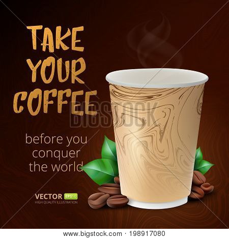 Coffee paper cup with coffee beans and leafs. Vector illustration on brown background