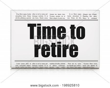 Time concept: newspaper headline Time To Retire on White background, 3D rendering