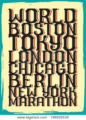 World marathon series retro poster. Vintage custom typeface.