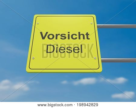 German Traffic Sign Environmental Protection Concept: Vorsicht Meaning Attention In German Language Diesel 3d illustration
