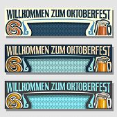 Vector Oktoberfest banners: 3 web headers for october fest in german Bavaria, templates with bavarian flag, title text willkommen zum oktoberfest, layouts with rhombus background, beer mug and pretzel poster
