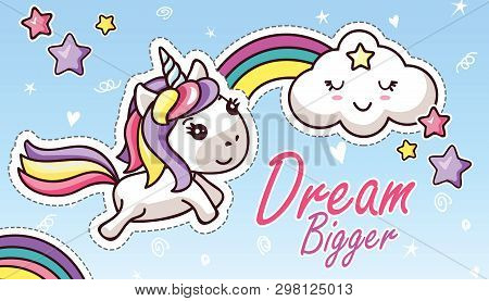 Kawaii Unicorn In Sky Rainbow Cute Cloud Lettering Dream Bigger Sticker Flat Cartoon Card Cover Vect