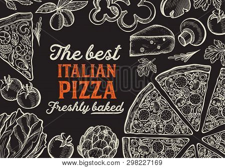 Pizza Illustration For Restaurant On Vintage Background. Vector Hand Drawn Poster For Food Cafe And
