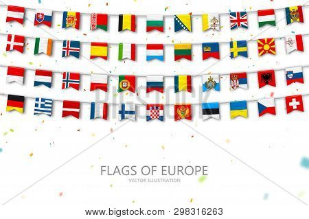 Colorful Flags Of Different Countries Of The Europe And World With Confetti. Festive Garlands Of The