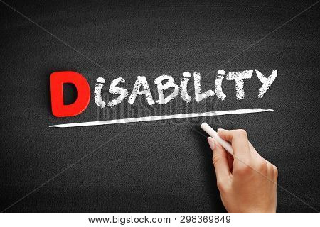 Disability Text On Blackboard, Health Concept Background