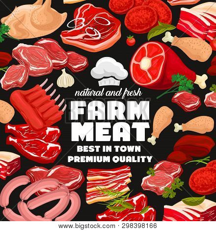 Farm Butcher Shop Poster Of Meat And Sausages. Vector Butchery Beef And Pork Meaty Products, Ham Or