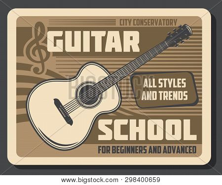 Guitar Playing School For Beginners And Advanced Skills. Vector Retro Vintage Poster Of Musical Educ