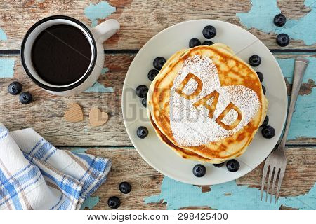 Fathers Day Pancakes With Heart Shape And Dad Letters. Fathers Day Breakfast Concept. Top View On A