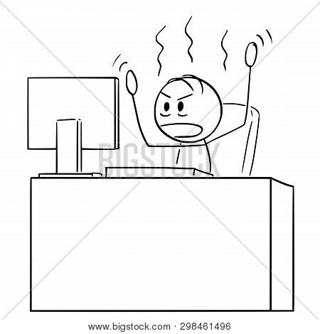 Cartoon Stick Figure Drawing Conceptual Illustration Of Angry Man Or Businessman Working In Office O