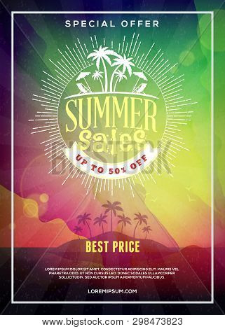 Summer Sale Flyer Or Poster. Summer Discount Label. Vector Template With Colorful Abstract Backgroun
